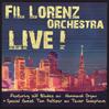 FIL LORENZ ORCHESTRA: Fil Lorenz Orchestra Live! [CWR1002]