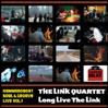 THE LINK QUARTET: Long Live The Link [HBB.012]
