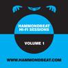 VARIOUS ARTISTS: Hammondbeat Hi-Fi Sessions, Volume 1 [HBB.026]