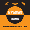 VARIOUS ARTISTS: Hammondbeat Hi-Fi Sessions, Volume 2 [HBB.027]