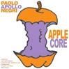 PAOLO APOLLO NEGRI: Applecore [HBL008]