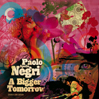 PAOLO APOLLO NEGRI: A Bigger Tomorrow + Building A Bigger Tomorrow [HBL009]
