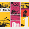 FLYJACK: On The One [HBL012]
