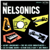 THE NELSONICS: The Nelsonics [reissue] [LP-0502]