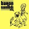 BARON SAMEDI E.S.Q.: Live No Overdubs [LRX001]