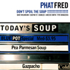 PHAT FRED: Don't Spoil The Soup! [PCD-23843]